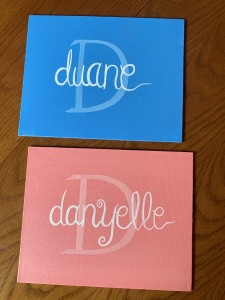 Duane and Danyelle Name Signs
